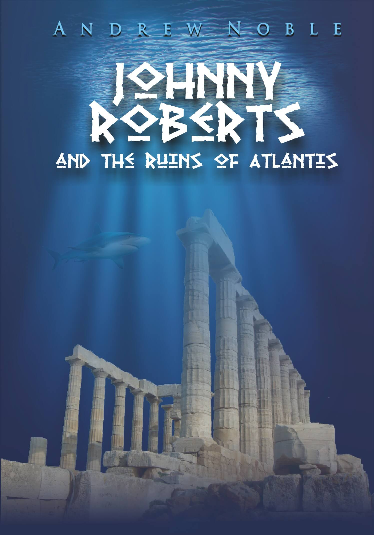 johnny roberts and the ruins of atlantis andrew noble book cover